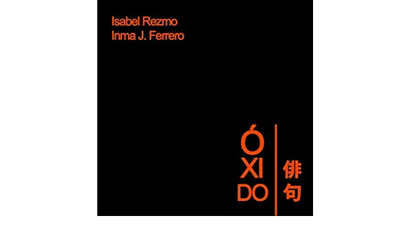 Amazon.com: Oxido (Spanish Edition) eBook: Isabel Rezmo, Inma Ferrero: Kindle Store