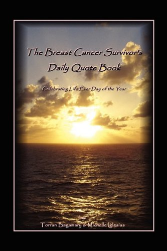The Breast Cancer Survivor's Daily Quote Book pdf