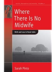 Where There is No Midwife: Birth and Loss in Rural India