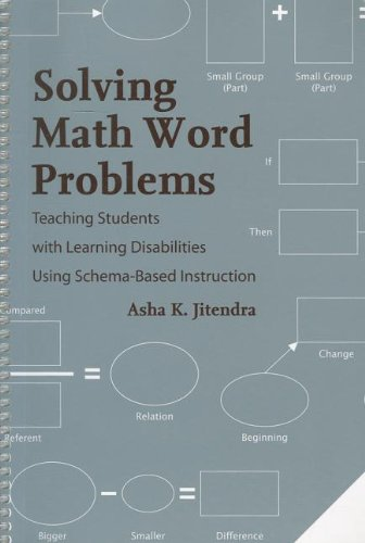 Solving Math Word Problems: Teaching Students With Learning Disabilities Using Schema-Based Instruction