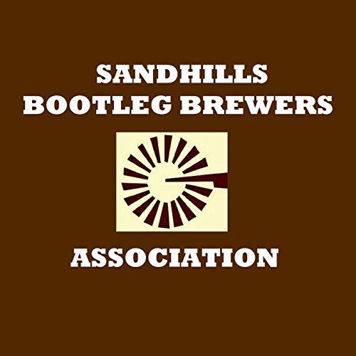 Sandhills Bootleg Brewers Association (feat. Erich Strack)