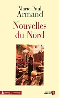 Nouvelles du Nord, Armand, Marie-Paul
