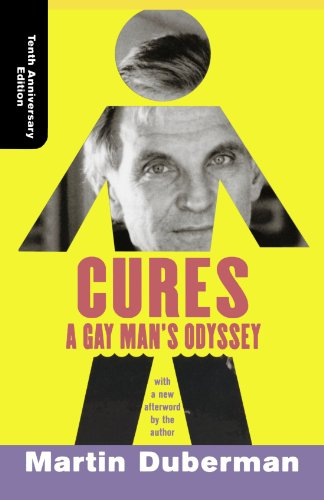 Cures  A Gay Mans Odyssey  Tenth Anniversary Edition