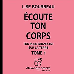 Ecoute ton corps Audiobook