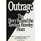 Outrage: The Story Behind the Tawana Brawley Hoax