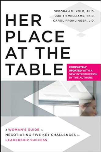 her place at the table a woman s guide to negotiating five key rh amazon com
