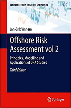 Book Offshore Risk Assessment Vol 2.: Principles, Modelling and Applications of Qra Studies (Springer Series in Reliability Engineering)