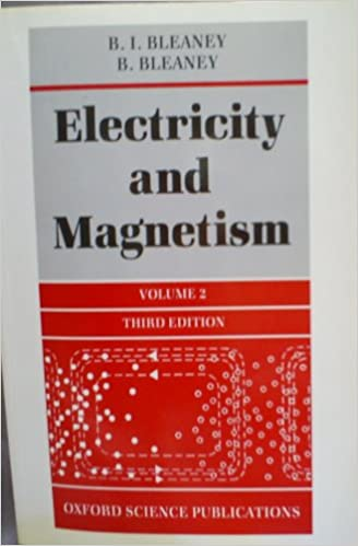 Electricity and Magnetism: v.2: Vol 2 (Electricity and Magnetism)