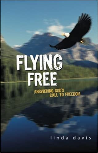Book Flying Free: Answering God's Call to Freedom