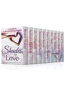 Shades of Love by [Malori, Reana, Riddick, Suzette, Campbell, J.L., Bazzi, Annamaria, Keyes, Janae, Lawson Brown, Toye, Zick, P.C., Roman, Hebby, Bell Foster, Caroline, Deanne, Stacy]