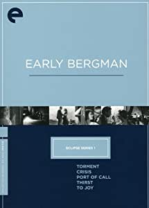Eclipse Series 1: Early Bergman (Torment / Crisis / Port of Call / Thirst / To Joy) (The Criterion Collection)