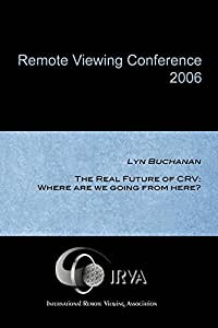 Lyn Buchanan - The Real Future of CRV: Where are we going from here? (IRVA 2006)