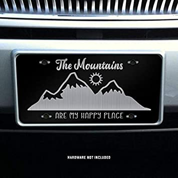 The Mountains are My Happy Place Vanity Front License Plate Tag KCE338 KCD