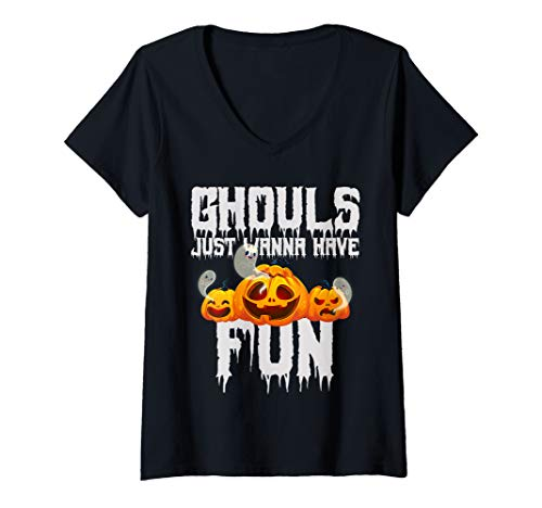 Womens Ghouls Just Wanna Have Fun Funny Halloween Pumpkin Ghosts V-Neck T-Shirt (Ghouls Just Want To Have Fun Shirt)