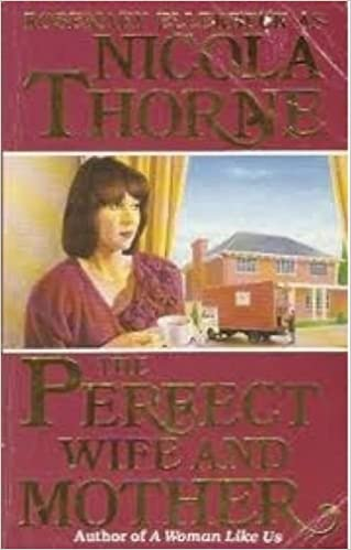 The Perfect Wife And Mother Nicola Thorne 9780749302351 Amazon