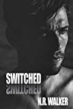 Switched (English Edition)