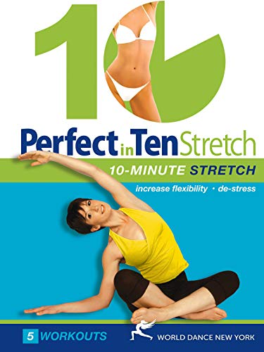 Perfect in 10: Stretch 10minute stretch