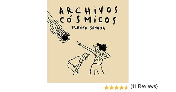Archivos cósmicos (CARAMBA): Amazon.es: Flavita Banana: Libros