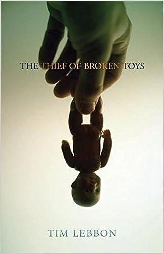 The Thief of Broken Toys