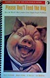 img - for Please Don't Feed the Hog (VitalSmarts Series, Handbook 2) book / textbook / text book