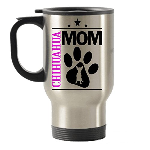 Chihuahua Dad and Mom gift idea Stainless Steel Travel Insulated Tumblers Mug (Mom)