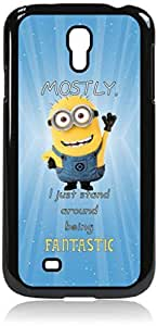 Mostly, I Just Stand Around Being Fantastic- Hard Black Plastic Snap - On Case-Galaxy s4 i9500 - Great Quality!
