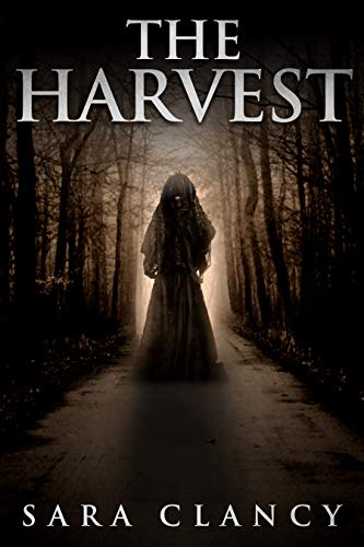 The Harvest: Scary Supernatural Horror with Monsters (The Bell Witch Series Book 1) -