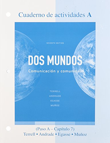 Workbook/Lab Manual Part A to accompany Dos mundos (Cuaderno De Actividades)