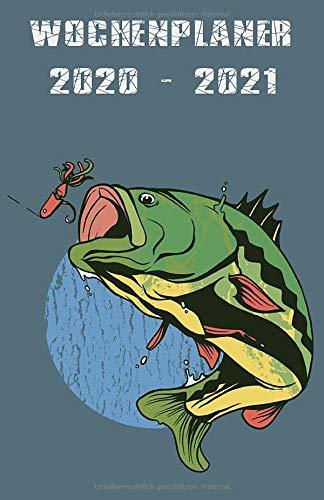 Wochenplaner 2020 - 2021: Januar 2020 bis Dezember 2021   Wochen- und Monatsplaner   1 Woche pro Seite   Din A5 Format (15x21 cm) - Für Angler (German Edition)