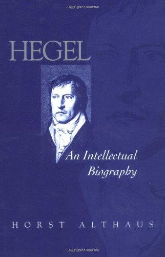 Hegel: An Intellectual Biography by Brand: Polity