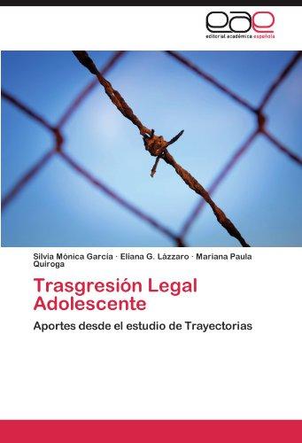 Trasgresión Permitted Adolescente: Aportes desde el estudio de Trayectorias (Spanish Edition)