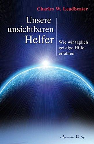 unsere-unsichtbaren-helfer-wie-wir-tglich-geistige-hilfe-erfahren