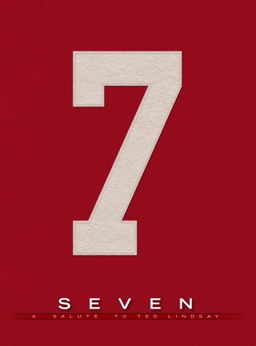 Download Seven: A Salute to Ted Lindsay PDF