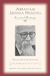 Abraham Joshua Heschel: Essential Writings (Modern Spiritual Masters)