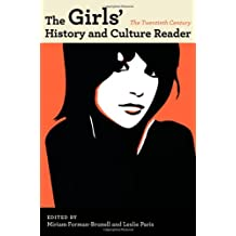 The Girls' History and Culture Reader: The Twentieth Century: The 20th Century
