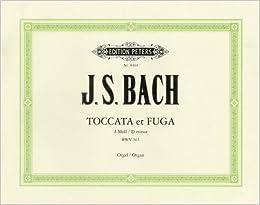 バッハ, J. S. : オルガン・トッカータとフーガニ短調 BWV 565/ペータース社