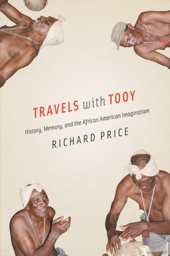 Search : Travels with Tooy: History, Memory, and the African American Imagination