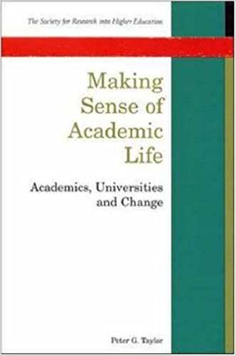 Book Making Sense of Academic Life: Academics, Universities and Change SRHE