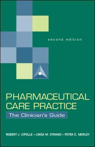 Pharmaceutical Care Practice: The Clinician's Guide