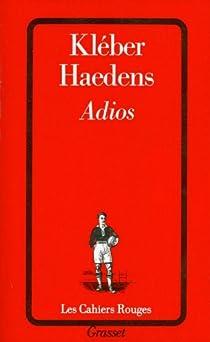 Adios par Haedens