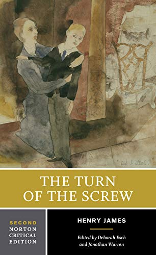 The Turn of the Screw: A Norton Critical Edition (Second Edition)  (Norton Critical Editions)