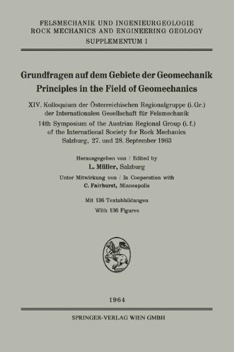 Grundfragen auf dem Gebiete der Geomechanik/Principles in the Field of Geomechanics: XIV. Kolloquium der Österreichischen Regionalgruppe (i. Gr.) Geology. Supplementa (German Edition)