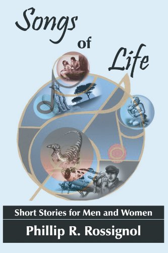 Songs Of Life: Short Stories For Men And Women