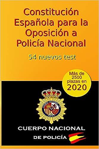 Constitución Española para la Oposición a Policía Nacional: 54 nuevos test: Volume 5 Oposiciones Policía Nacional: Amazon.es: Arribas, C: Libros