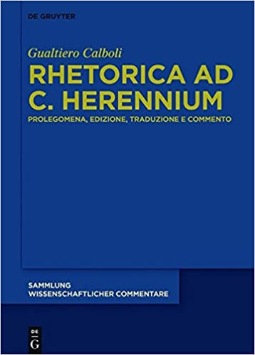 Descargar Utorrent Rhetorica Ad C. Herennium: Prolegomena, Edizione, Traduzione E Commento Mobi A PDF