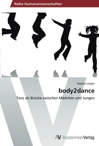 Read Online body2dance: Tanz als Brücke zwischen Mädchen und Jungen (German Edition) pdf