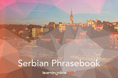 Serbian Extended Phrasebook...