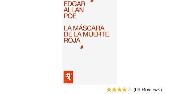 La Máscara de la Muerte Roja (Spanish Edition) - Kindle edition by Edgar Allan Poe. Mystery, Thriller & Suspense Kindle eBooks @ Amazon.com.