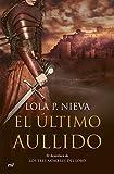 El último aullido (Spanish Edition)