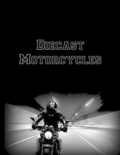 Diecast Motorcycles: Toy Vehicles | Motorcycle Miniatures | Collectible Motorcycle Logbook | Model Vehicle Collection List